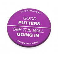 Good Putters See The Ball Going In ball marker